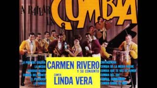 Carmen Rivero y Su Conjunto - La Pollera Colora