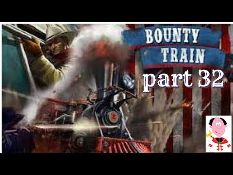 Taking A Gamble  🚂E32 🚂Bounty Train                            let's play bounty train gameplay