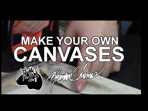 Make your own canvases!!