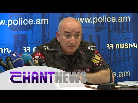 Տեսանյութ. Ավելի լավ է գողանան, քան սպանեն. ՀՀ ոստիկանության շտաբի պետ