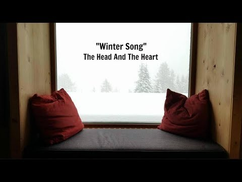 Winter Song (Lyrics) - The Head And The Heart