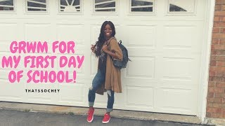 GRWM| First Day of School- Hair, Makeup & OOTD