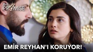 Emir Reyhan'ı koruyor! | Yemin 34. Bölüm