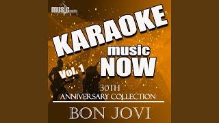 Lie to Me (Karaoke Version) (Originally Performed By Bon Jovi)