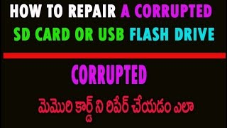 How To Repair A Corrupted SD Card or USB Flash Drive Telugu