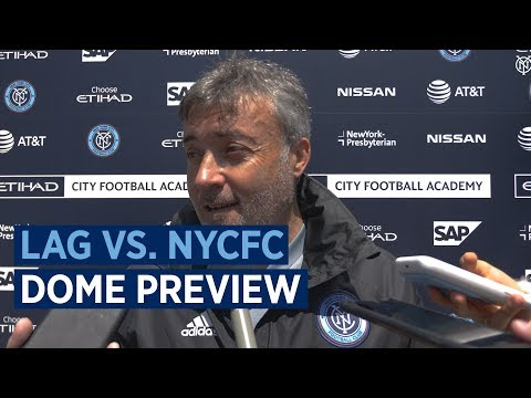 LAG vs. NYCFC | Dome Preview
