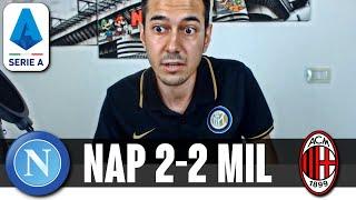 KOULIBALY VALORE AGGIUNTO. DONNARUMMA SOTTO ACCUSA | Napoli-Milan 2-2 Serie A