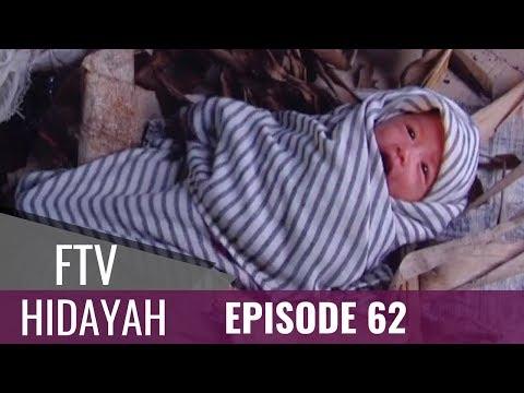 FTV Hidayah - Episode 62   Ibu Itu Membuang Anaknya