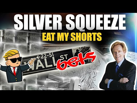 The SILVER SHORT SQUEEZE: Eat My Shorts - Mike Maloney