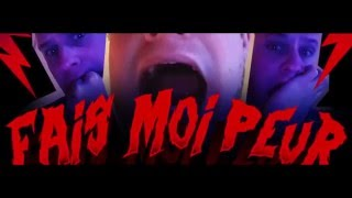 FAIS MOI PEUR #1