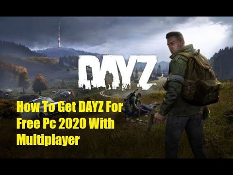 How To Get DayZ With Multiplayer 2020 - Tutorial