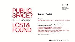 Panel 3: Alternatives for Contemporary Public Space: Interdisciplinary Praxis, April 19, 2014