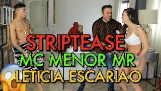 STRIPTEASE COM MC MENOR MR E LETICIA ESCARIÃO | #HottelMazzafera