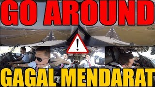 GAGAL MENDARAT - GO AROUND