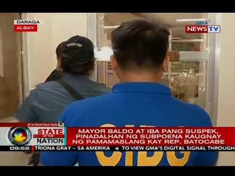 Mayor Baldo at iba pang suspek, pinadalhan ng subpoena kaugnay ng pamamaslang kay Rep. Batocabe