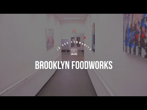 In Our Community: Brooklyn FoodWorks