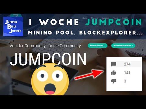 WOW - 1 Woche Jumpcoin - Mining Pool, Blockexplorer...