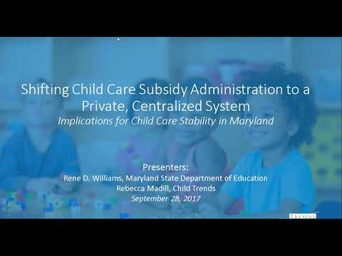 Shifting Child Care Subsidy Administration to a Private, Centralized System