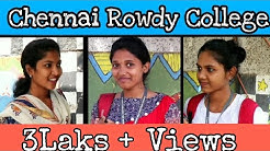 Chennai Rowdy college other college girls opinion