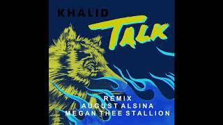 Khalid August Alsina And Megan Thee Stallion Talk Remix MP3