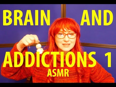 No1 Blue and Red ASMR. Brain and addictions.