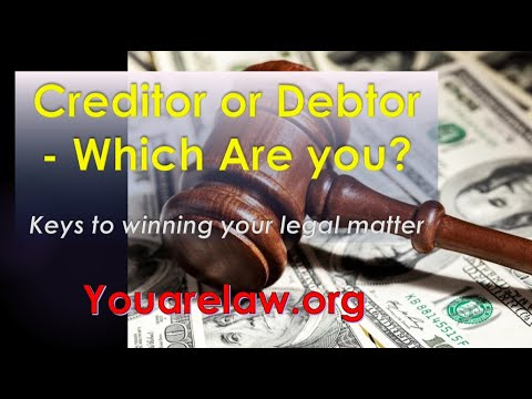 Creditor or Debtor - Which Are You? Shorter Version