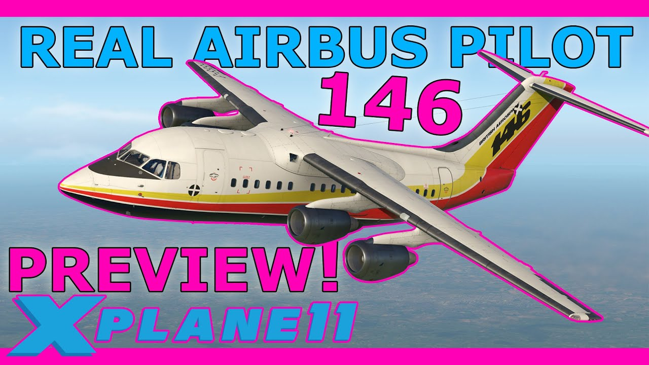 Airliner Preview! JustFlight 146 Professional with a Real Airbus Pilot