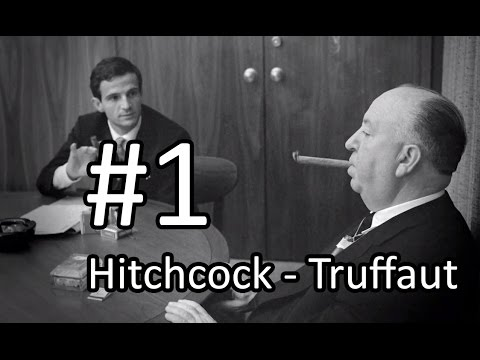 Hitchcock-Truffaut Episode 1: Youth, Influences, First jobs