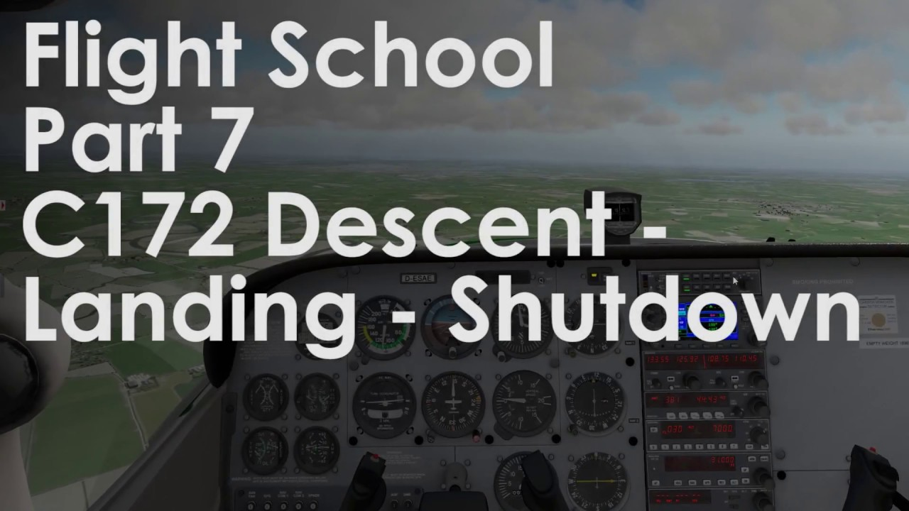 Dovetail games flight school manual - Flight School Part 7 Descent Landing And Shutdown Airfoillabs C172 Noob To Pro