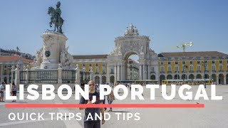 Quick Trips and Tips: Lisbon, Portugal