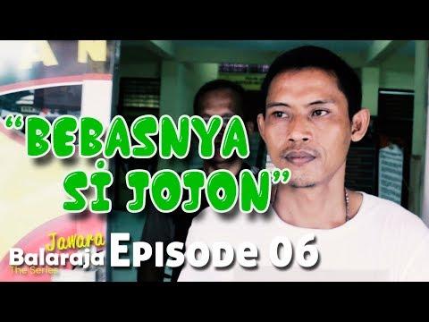 Jawara Balaraja | The Series | Episode 06