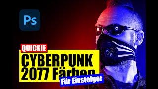 Photoshop: Cyberpunk Farb - Manipulation - Tutorial - deutsch/german