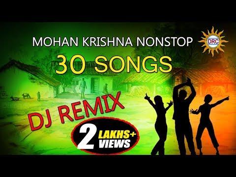 Mohan Krishna Nonstop DJ Remix 30 Songs ||  Telangana Folk Dj Songs