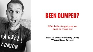 How To Be A 3% Man By Corey Wayne Book Review