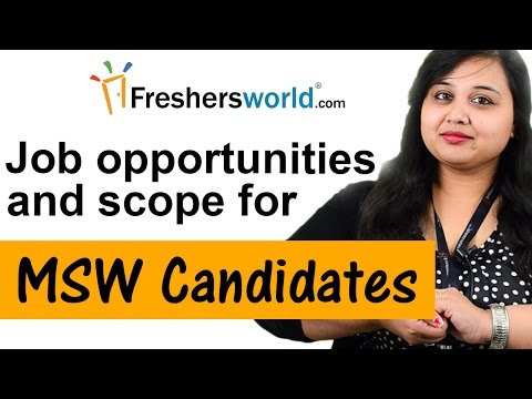 Job Opportunities In Master Of Social Work – MSW, Master's Degree, Salary, Recruiters
