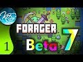 Forager Ep 1: BRINGING HOME THE RESOURCES - Beta 7! - Let's Play, Gameplay
