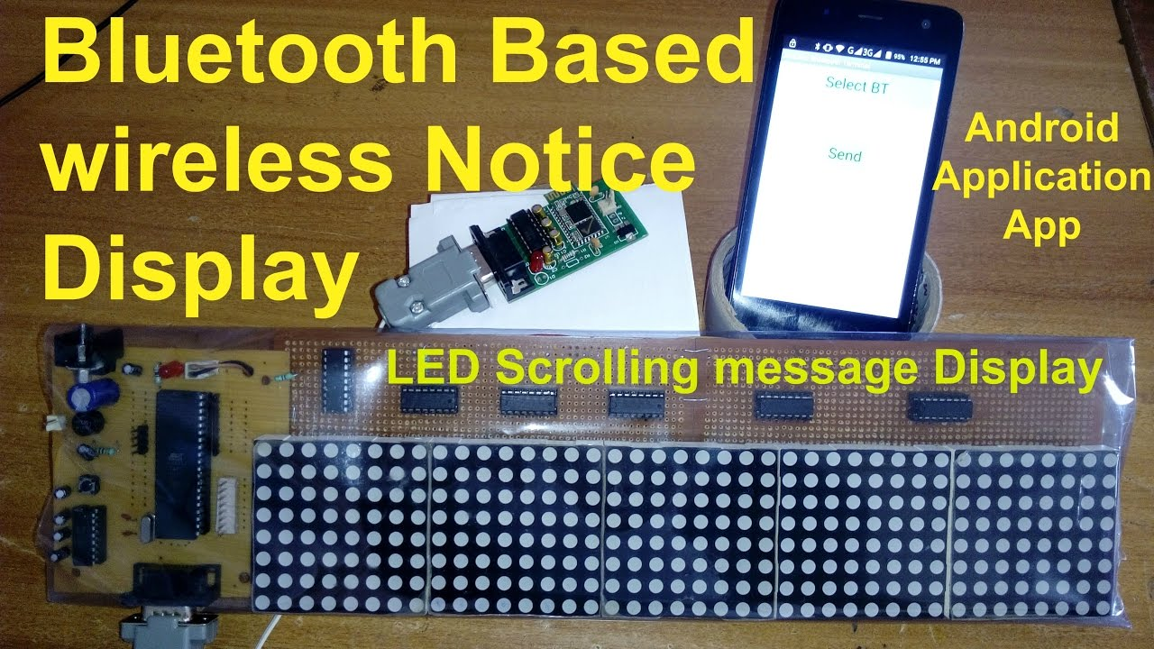 Bluetooth Based Wireless Notice Display Using Android Application Led Board Circuit