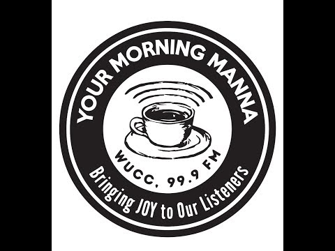 Your Morning Manna-025; 03-20-2017; Special Guest Corey Jone