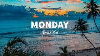 Grass Kid - Monday (Lyrics)