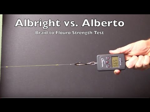The Crazy Alberto Knot Vs The Albright Knot Braid To Fluorocarbon Knot Strength Contest Youtube