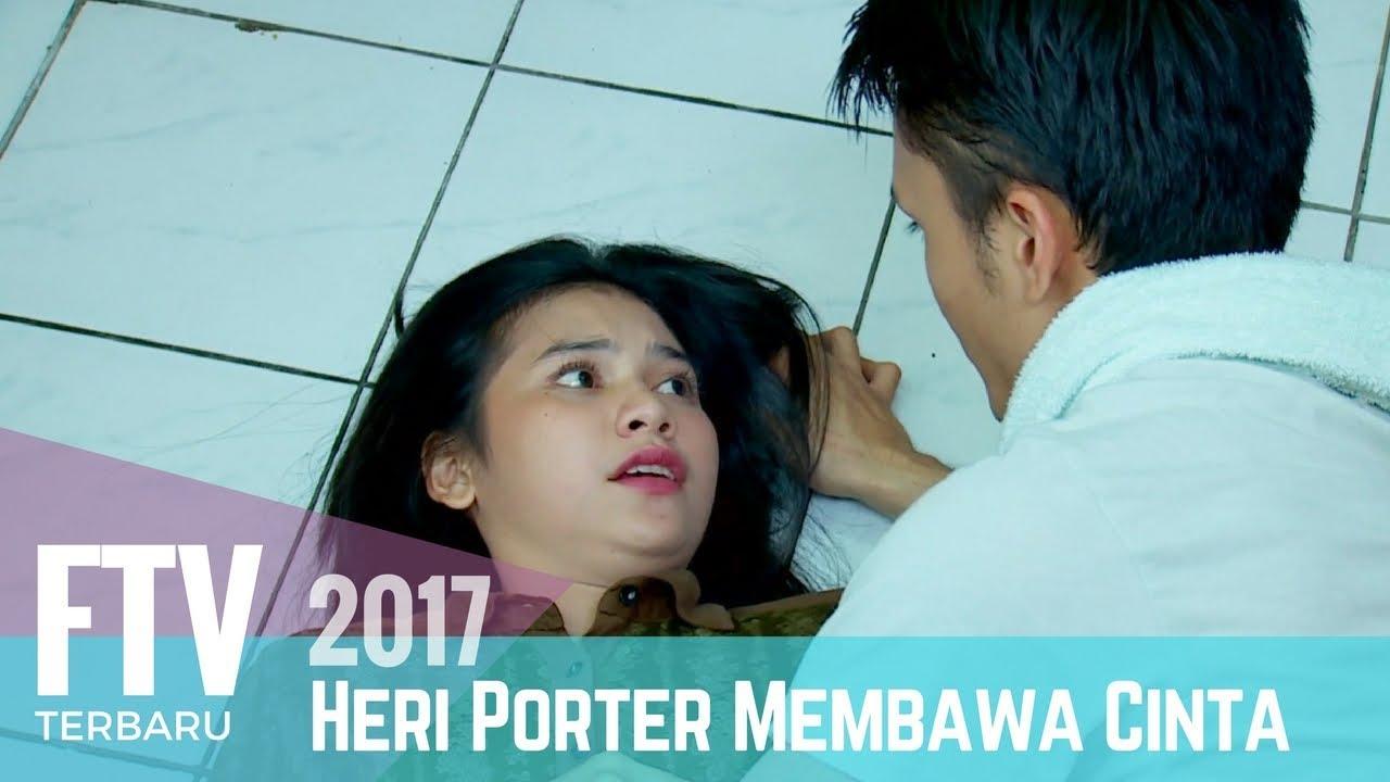 Download FTV Randy Pangalila & Indah Permatasari   Heri Porter Membawa Cinta