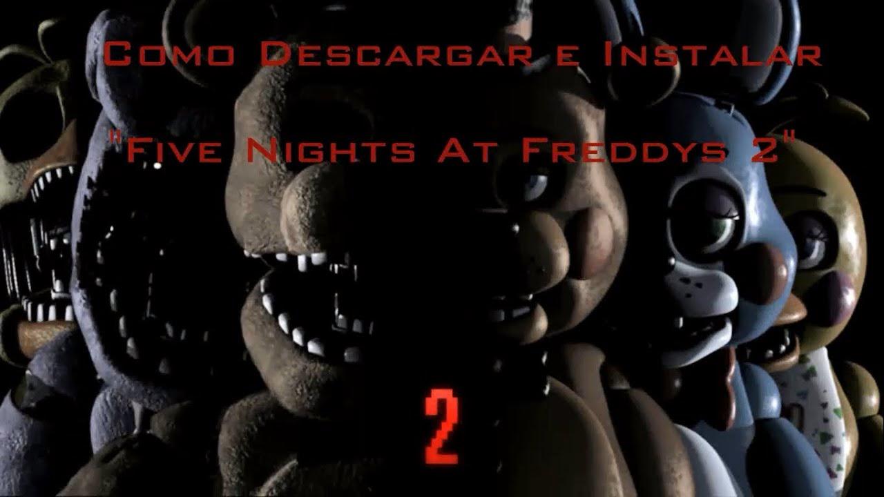 descargar e instalar five nights at freddys 2