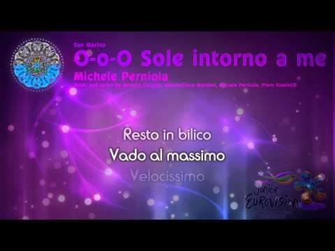 "Michele Perniola - ""O-o-O Sole intorno a me"" (San Marino) - [Karaoke version]"