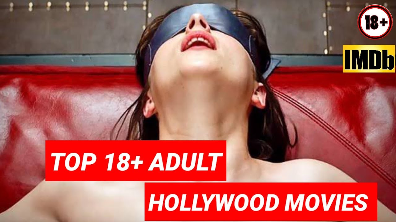 Download TOP 15 BEST 18+ ADULT Hollywood Movies As Per Imdb Rating | Adult Movies On NETFLIX Review With Abhi