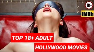 TOP 15 BEST 18+ ADЏLT Hollywood Movies As Per Imdb Rating | Adult Movies On NETFLIX Review With Abhi