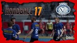 🤾 Handball 17 Karriere - Folge 20 - Komische Tabelle (PC/German/Deutsch) //GoddyLP