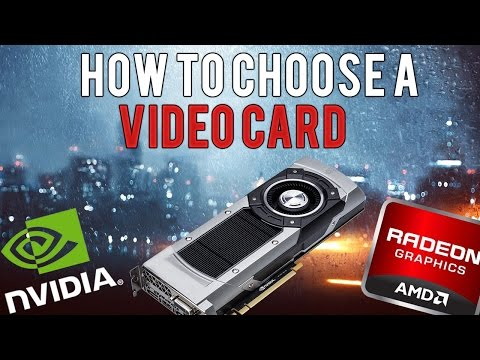 How To Choose A Video Card   Tips & Tricks!