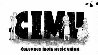 CIMU (Columbus Indie Music Union) Welcomes You!