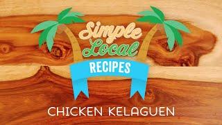 Simple Local Recipes - Chicken Kelaguen