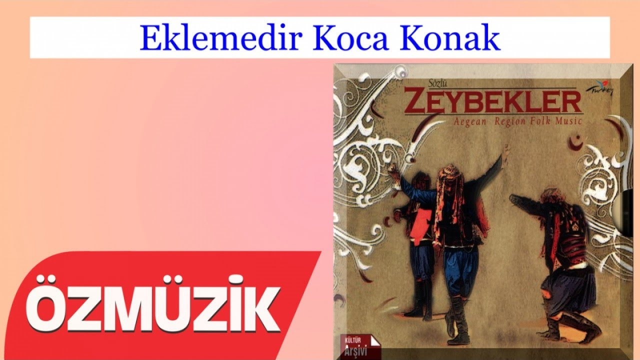Eklemedir Koca Konak - Ege Türküleri (Official Video)